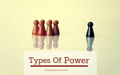 The 5 Types of Power – How Leaders Gain Influence Over Others